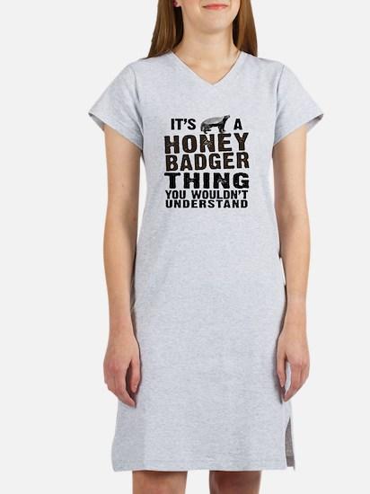 Honey Badger Thing Women's Nightshirt