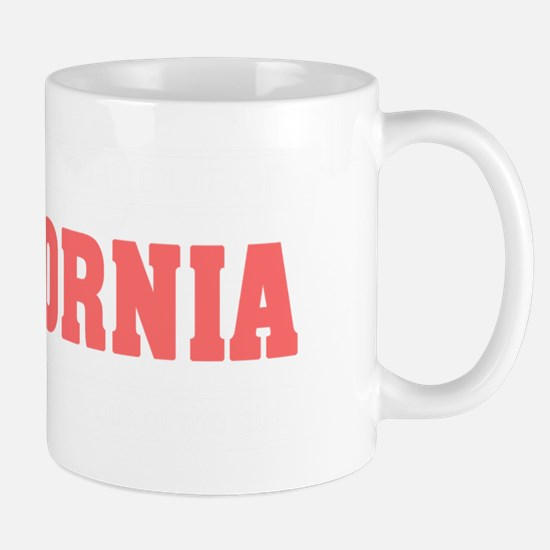 Girl out of california light Mug