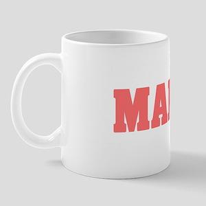 Girl out of maine light Mug