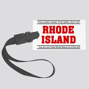 Girl out of rhode island Large Luggage Tag