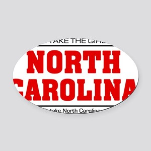 Girl out of n carolina Oval Car Magnet