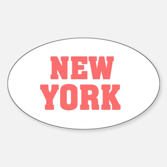 Girl out of new york light Sticker (Oval)