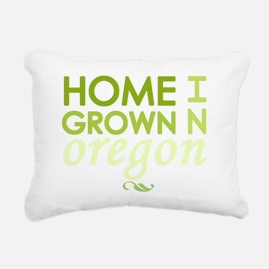 Home grown oregon light Rectangular Canvas Pillow