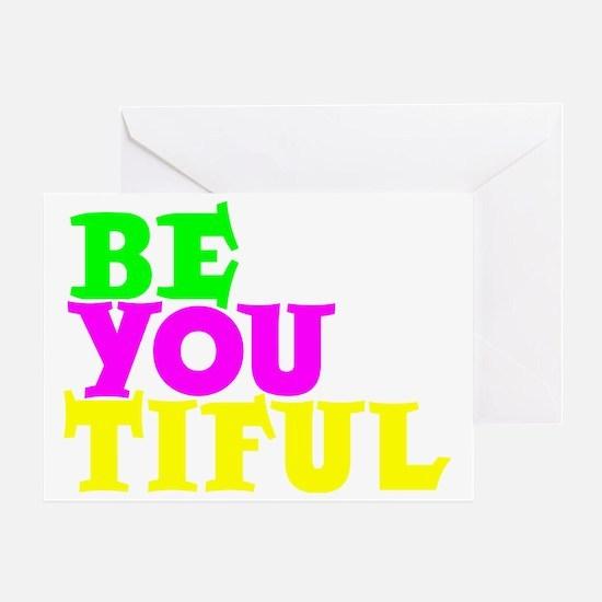 BE YOU TIFUL, neon jobbernole Greeting Card