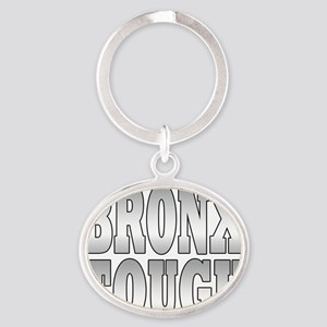 bronx tough Oval Keychain