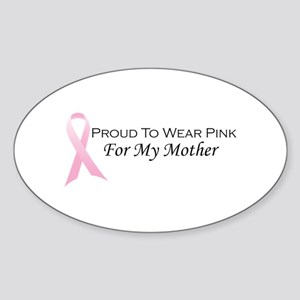 For My Mother Oval Sticker