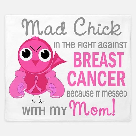 - Mad Chick 2 Mom Breast Cancer D King Duvet
