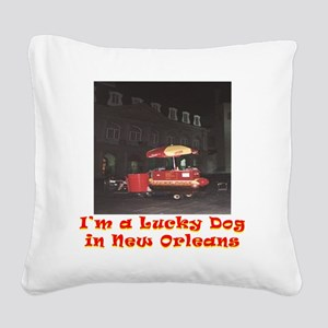 Im a Lucky Dog Square Canvas Pillow