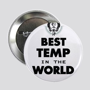 """The Best in the World – Temp 2.25"""" Button"""