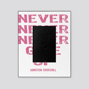 NEVER_GIVE_UP_Pink Picture Frame