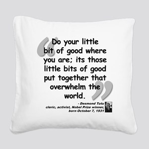 Tutu Good Quote Square Canvas Pillow