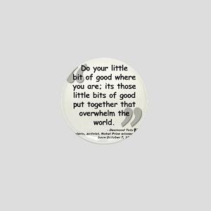 Tutu Good Quote Mini Button
