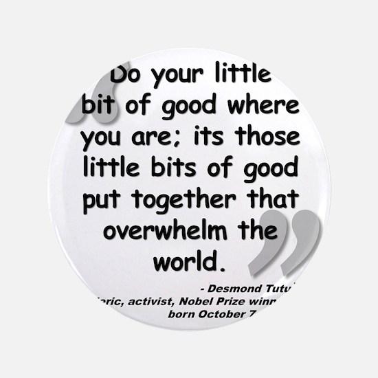 "Tutu Good Quote 3.5"" Button"