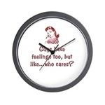 Guys have feelings too...who cares? Wall Clock