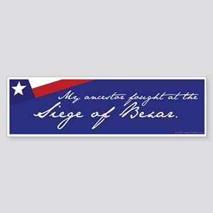 Siege of Bexar Bumper Sticker