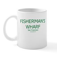Fisherman's Wharf SF - Mug