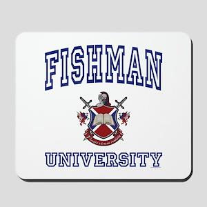 FISHMAN University Mousepad