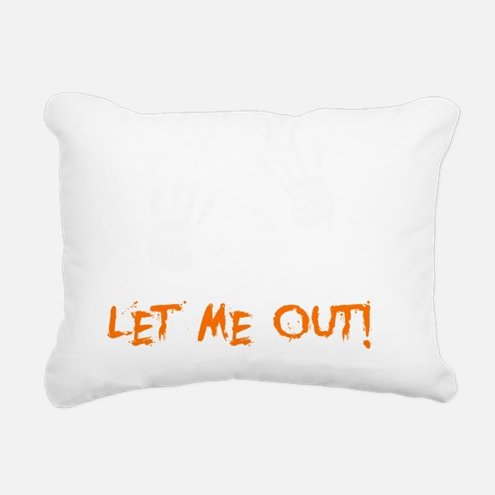 Let Me Out -dk Rectangular Canvas Pillow