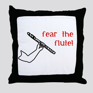 Fear the Flute Throw Pillow