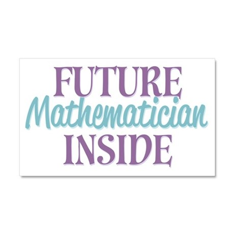 Future Mathematician Inside Car Magnet 20 x 12