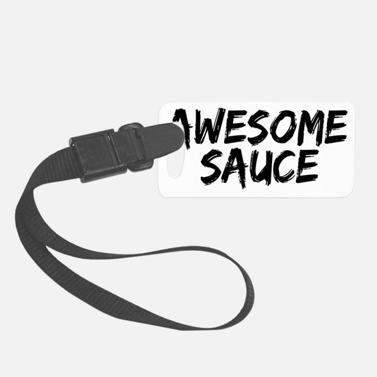 awesome sauce Luggage Tag