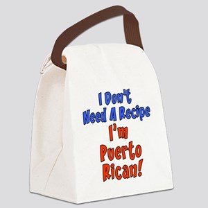 Dont Need Recipe Puerto Rican Canvas Lunch Bag