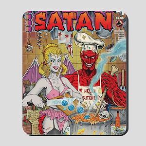 CHICKEN SOUP FOR SATAN Mousepad