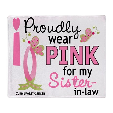 - Pink for Sister-In-Law Throw Blanket