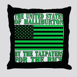 If it's war its Halliburton. Throw Pillow