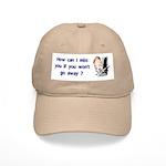 Miss You...Go Away Cap