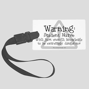 Nurse - Student nurse warning Large Luggage Tag