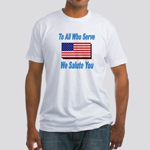To All Who Serve Fitted T-Shirt