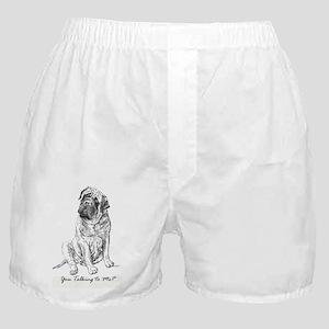 Mastiff You Talking To Me Boxer Shorts