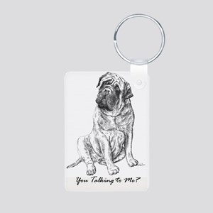 Mastiff You Talking To Me Aluminum Photo Keychain