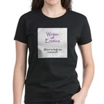 Writer of Erotica Women's Dark T-Shirt