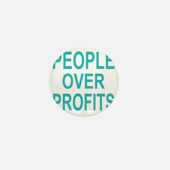 people over profits teal Mini Button