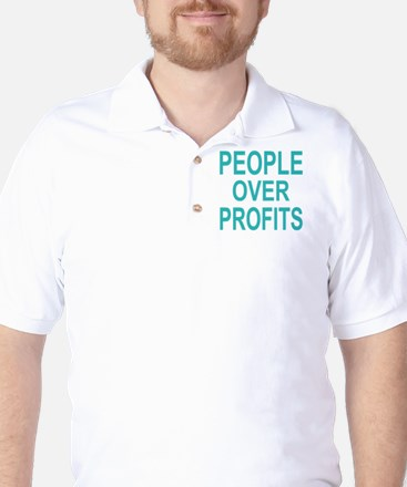 people over profits teal Golf Shirt