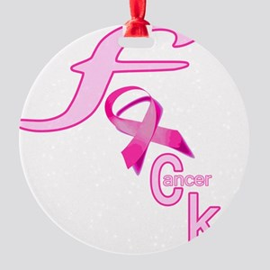 fucking_cancer_12 Round Ornament