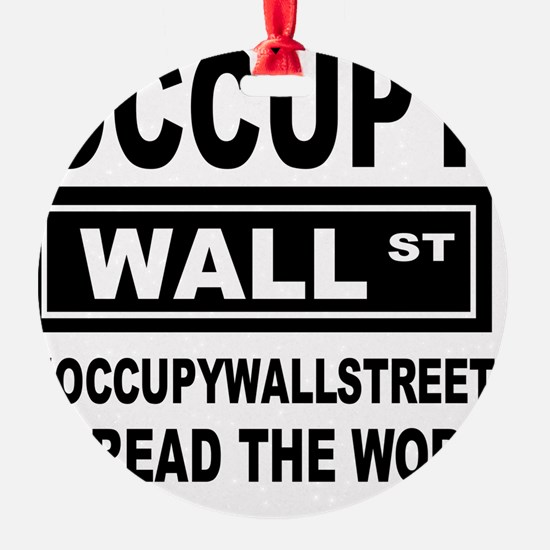 occupy wall street spread the word Ornament
