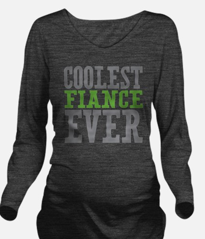 Coolest Fiance Long Sleeve Maternity T-Shirt