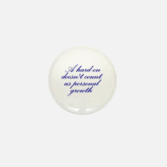 Hard-on not Personal Growth Mini Button