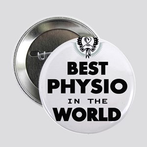 """The Best in the World – Physio 2.25"""" Button"""