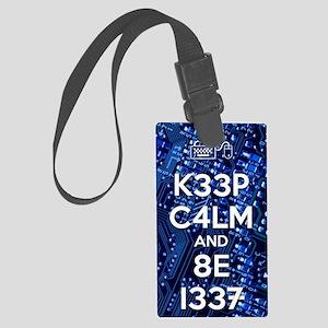 Keep Calm And 8E L337 Large Luggage Tag