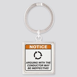 Conductor_Notice_Argue_RK2011 Square Keychain