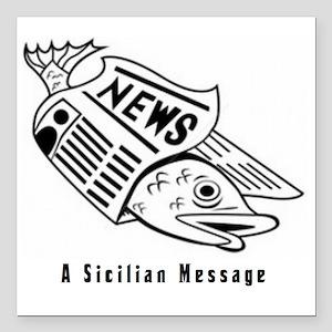 "Sicilian Message - outsi Square Car Magnet 3"" x 3"""