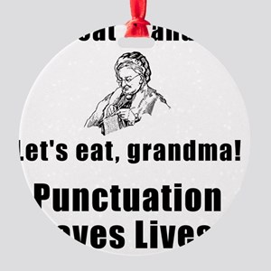 Punctuation Saves Lives Black Round Ornament