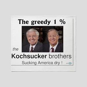 KOCHsucker brothers  9oct111 Throw Blanket