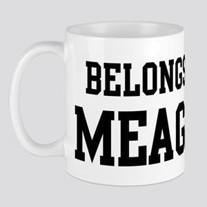 Belongs to Meagan Mug