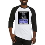 Look Whos Coming in January Baseball Jersey