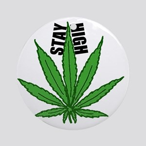 Stay High Round Ornament